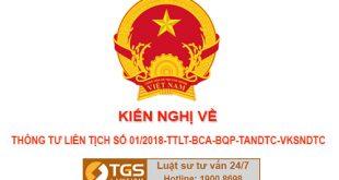 Kiến nghị của Công ty Luật TGS về Thông tư liên tịch số 01/2018-TTLT-BCA-BQP-TANDTC-VKSNDTC