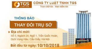 Thông báo thay đổi địa chỉ trụ sở làm việc Công ty Luật TNHH TGS
