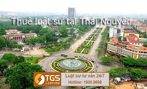 thuê luật sư tại Thái Nguyên