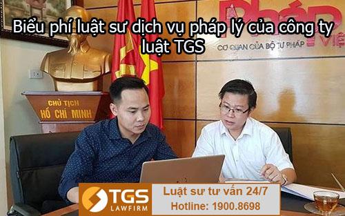Biểu phí luật sư dịch vụ pháp lý của công ty luật TGS