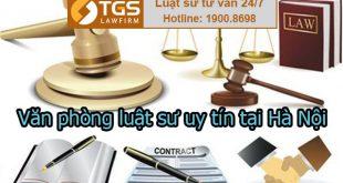 Văn phòng luật sư uy tín tại Hà Nội