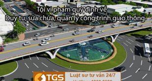 Tội vi phạm quy định về duy tu, sửa chữa, quản lý công trình giao thông