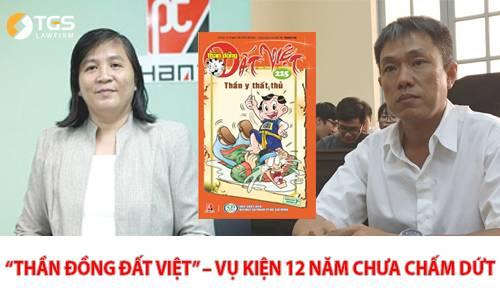 Ý kiến Luật sư về vụ tranh chấp quyền tác giả bộ truyện tranh Thần đồng đất Việt