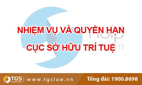 Nhiệm vụ và quyền hạn của Cục Sở hữu trí tuệ Việt Nam