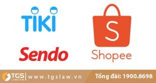 Đăng ký thương hiệu trên Shopee, Sendo và Tiki như thế nào?