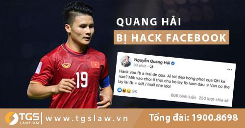 Kẻ hack facebook và chia sẻ thông tin riêng tư của Quang Hải có thể lĩnh án tới 7 năm tù